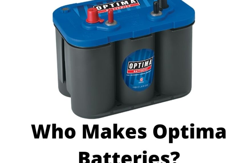 Who Makes Optima Batteries in 2021?